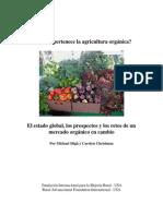 A Quien Pertenece La Agricultura Orgánica