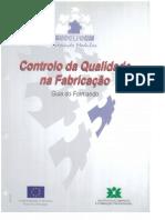 Controlo da Qualidade da Fabricação - Formando