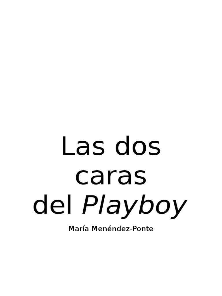 Las Dos Caras Del Playboy