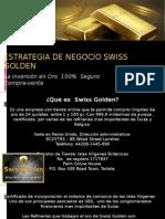 Presentación SWISS GOLDEN Ok