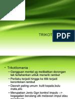 Trikotilomania