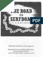 The Road to Serfdom by Friedrich A. Hayek in Cartoons