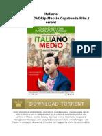 Italiano Medio.2015.DVDRip.maccio.capatonda.film.Torrent