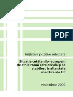 Situaţia Cetăţenilor Europeni de Etnie Romă Care Circulă Şi Se Stabilesc În Alte State Membre Ale UE