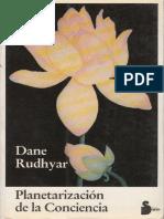 Dane Rudhyar - Planetarización de La Conciencia