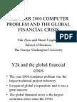 2009 Forum Y2K and Financial Crisis