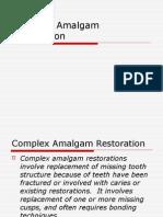 Complex Amalgam Restoration(Final)