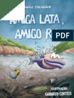 Amiga Lata Amigo Rio