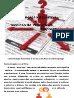 Comunicaçao Assertiva e Técnicas de Procura de Emprego