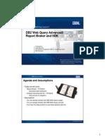 Pre 2008-11-10 Db2 Web Query Advanced - Report Bro