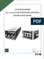 Cutler-Hammer Rectangular Nonsegregated Bus (Instruction Manual)