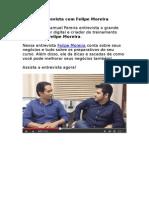 Entrevista Com Felipe Moreira