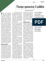 reti e proprietà l'europa sponsorizza il pubblico aprile 2008