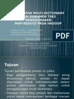 Map Reduce Pada Hadoop (Pembuatan Multi-dictionary)