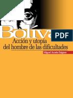 Bolívar Acción y Utopía Del Hombre de Las Dificultades