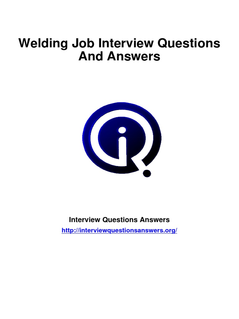 welding interview questions answers guide welding robot