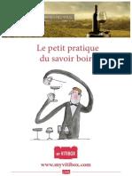 Le Petit Pratique du Savoir Boire (Vins Français)