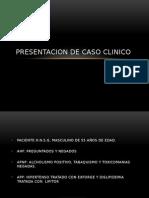 Presentacion de Caso Clinico 1