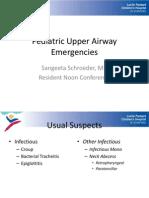 Pediatric Upper Airway Emergencies