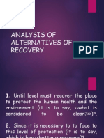 Analysis of Alternatives of Recovery