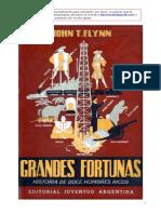 Grandes Fortunas John T. Flynn