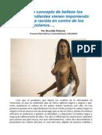 Venezuela. Afros Descendientes Vienen Imponen Conducta Racista