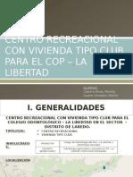 Centro Recreacional y vivienda tipo club