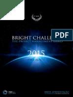 Bright Challenge 2015 PT