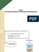 CURS 3 Taxonomia Pietelor Financiare