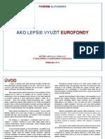 Tvoríme Slovensko - Ako Lepsie Vyuzit Eurofondy