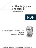 Ética, Violência, Justiça e Psicologia