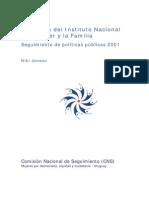 Actuación del Instituto Nacional de la Mujer y la Familia. Seguimiento de políticas públicas 2001