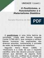 Positivismo Funcionalismo e Materialismo Dialético