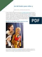 Los Beneficios Del Teatro Para Niños y Niñas