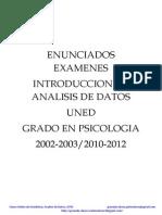 110166149 Enunciados de Examenes Introduccion Al Analisis de Datos Grado en Psicologia UNED