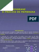 Membrane si procese de membrana NOU.ppt