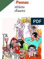 Saga Malaussene, Tome 1 _ Des Chretiens - Daniel Pennac