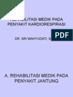 Rehabilitasi Medik Pada Penyakit Kardiorespirasi