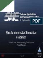 Missile Interceptor Simulation Validation, SAIC