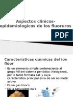 Aspectos Clinicos Epidemiologicos de Los Fluoruros