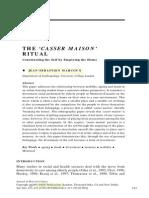 THE 'CASSER MAISON' RITUAL