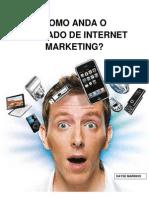 COMO ANDA O MERCADO DE INTERNET MARKETING?