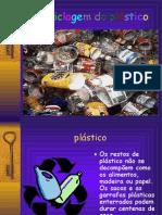 A Reciclagem Do Plástico