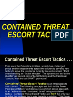 Contained Threat Escort