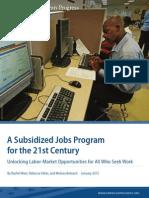 A Subsidized Jobs Program for the 21st Century