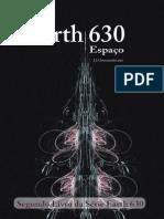 Earth 630 - Segundo - Espaço