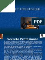 El secreto profesional.