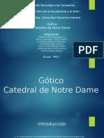 Gótico Catedral de Notre Dame
