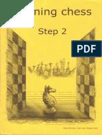Learning Chess - Workbook Step 2 (Chess-Steps- Stappenmethode- The Steps Method- Workbook Volume 2)