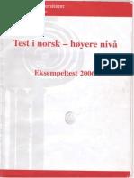 Test i Norsk - Hoyere Nivaa. Eksempeltest 2006
